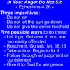 In your anger do not sin, Ephesians