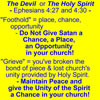 Devil or Holy Spirit, Ephesians 4