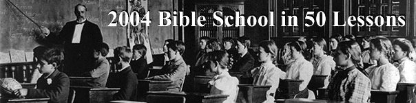 2004 Bible School Classes