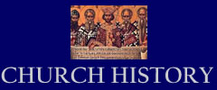 church history, Christian History, events from the early church, Church Timeline